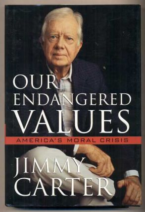 Our Endangered Values: America's Moral Crisis.