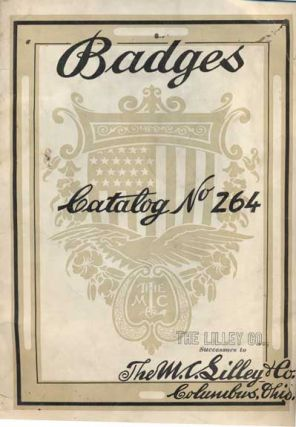 The M. C. Lilley Co. Badges Catalog No. 264