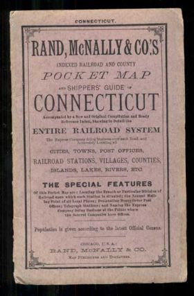 Rand, McNally & Co.'s Indexed Railroad and County Pocket Map and Shippers' Guide of Connecticut...