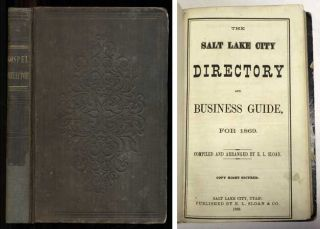 The Salt Lake City Directory and Business Guide for 1869. Edward Lenox Sloan