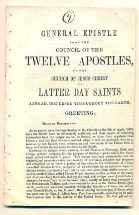General Epistle from the Council of the Twelve Apostles, to the Church of Jesus Christ of Latter Day Saints Abroad, Dispersed Throughout the Earth. Brigham Young, Willard Richards.