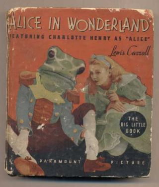 "Alice in Wonderland: The story of the motion picture ""Alice in Wonderland,"" a Paramount picture..."