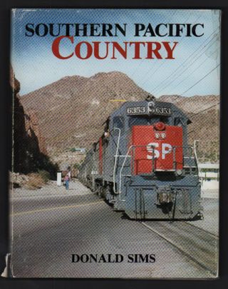 Southern Pacific Country. Donald Sims
