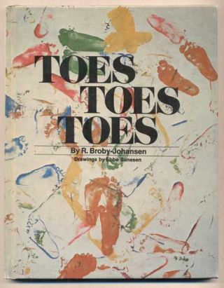 Toes, Toes, Toes. R. Broby-Johansen, Rudolf