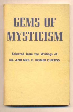 Gems of Mysticism: Teachings of The Universal Religious Fellowship, Inc. Selected from the...