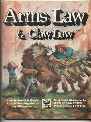 Arms Law & Claw Law: Arms & Animal & Martial Arts Combat Adaptable to Any FRP System. Iron Crown...