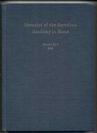 Memoirs of the American Academy in Rome: Volume XLV, 2000. Anthony Corbeill