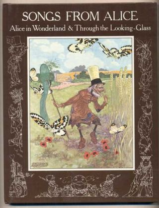 Songs from Alice: Alice in Wonderland & Through the Looking-Glass. Lewis Carroll, Set to, Don Harper