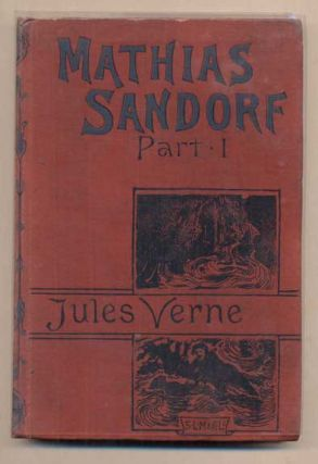 Mathias Sandorf, Part I. The Conspirators of Trieste. Jules Verne.