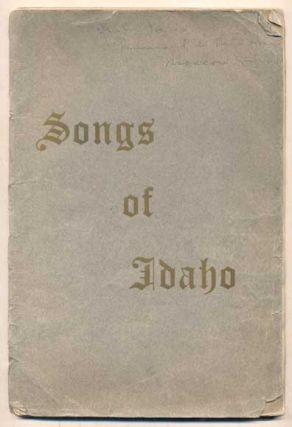 Songs of the Silver and Gold (Songs of Idaho). Song Book Committee, Angelina Burns Walter E....