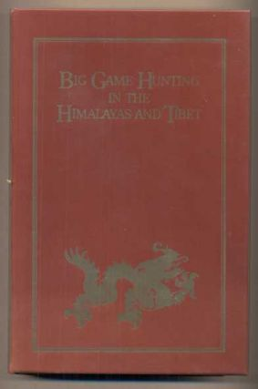 Big Game Hunting in the Himalayas and Tibet. Major G. Burrard, Gerald