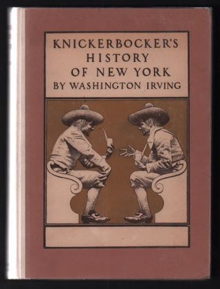 A History of New York from the Beginning of the World to the End of the Dutch Dynasty....