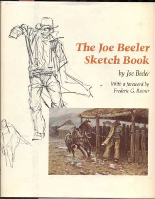 The Joe Beeler Sketch Book. Joe Beeler, Frederic G. Renner