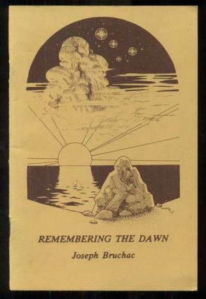 Remembering the Dawn: Poems. Joseph Bruchac