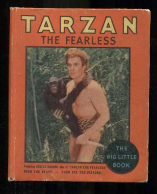 Tarzan the Fearless (The Big Little Book). Edgar Rice Burroughs, Adapted from