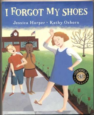 I Forgot My Shoes. Jessica Harper, Kathy Osborn