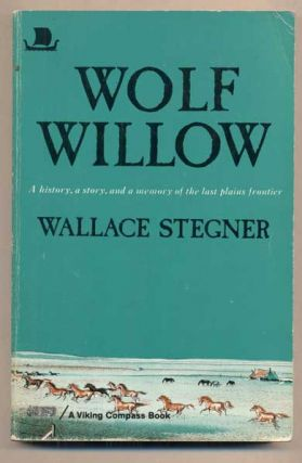 Wolf Willow. Wallace Stegner