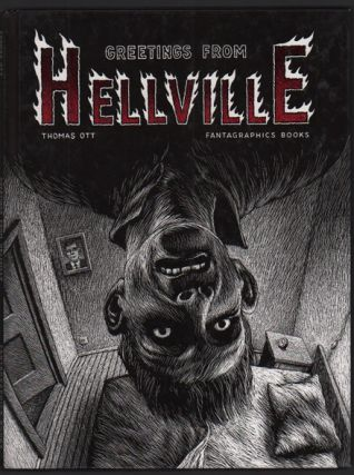 Greetings from Hellville. Thomas Ott.