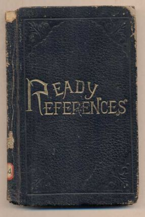 Ready References. A Compilation of Scripture Texts, Arranged in Subjective Order, with Numerous...