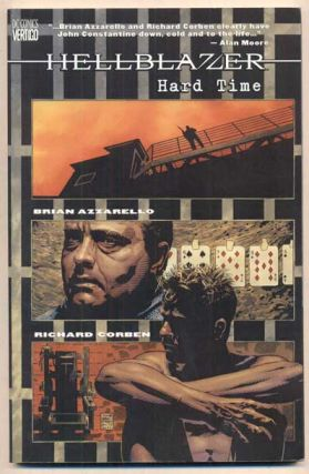 John Constantine, Hellblazer: Hard Time. Brian Azzarello, Richard Corben, James Sinclair, Artist,...