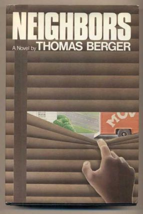 Neighbors (Signed, and with a letter, signed by the author tucked in). Thomas Berger