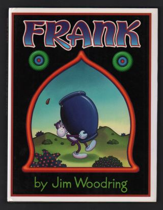 Frank. Jim Woodring