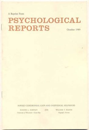 Navajo Ceremonial Gaps and Individual Selfhood (A Reprint from Psychological Reports, October...