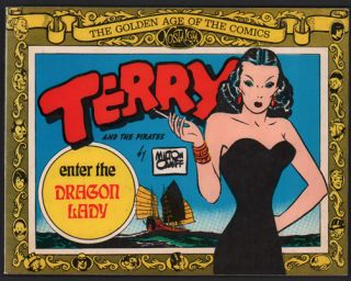 Terry and the Pirates: Enter the Dragon Lady. Milton Caniff