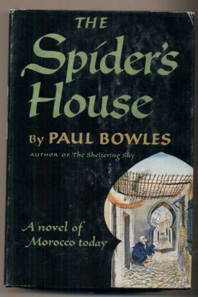 The Spider's House. Paul Bowles