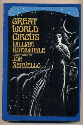 Great World Circus. William Kotzwinkle, Joe Servello