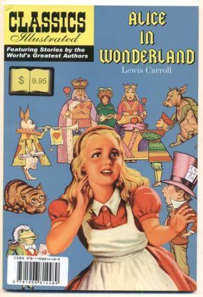 Alice in Wonderland (Classics Illustrated). Lewis Carroll