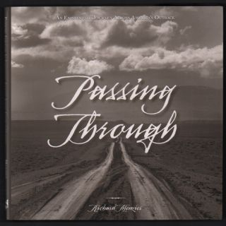 Passing Through; An Existential Journey Across America's Outback. Richard Menzies