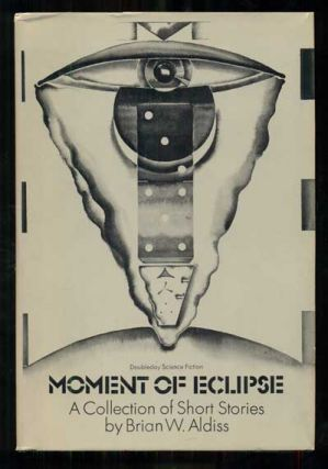 The Moment of Eclipse. Brian W. Aldiss