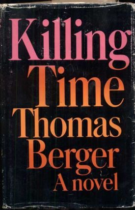 Killing Time. Thomas Berger