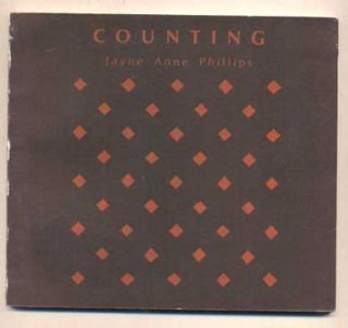 Counting. Jayne Anne Phillips