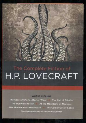 The Complete Fiction of H.P. Lovecraft. H. P. Lovecraft