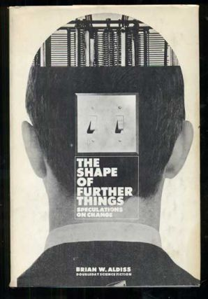 The Shape of Further Things. Brian W. Aldiss