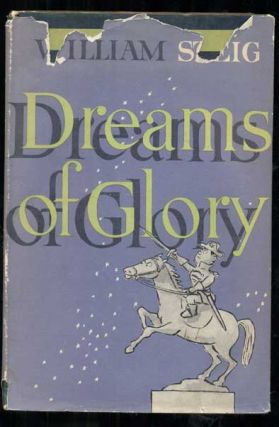 Dreams of Glory and Other Drawings. William Steig