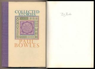 Collected Stories 1939-1976. Paul Bowles, Gore Vidal