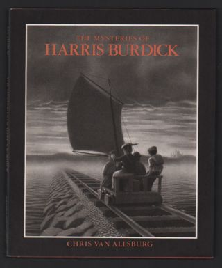 The Mysteries of Harris Burdick. Chris Van Allsburg.