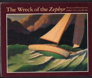 The Wreck of the Zephyr. Chris Van Allsburg.