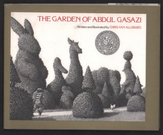 The Garden of Abdul Gasazi (Signed first edition in a later state dust jacket). Chris Van Allsburg