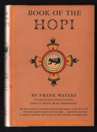 Book of the Hopi. Frank Waters, Oswald White Bear Fredericks
