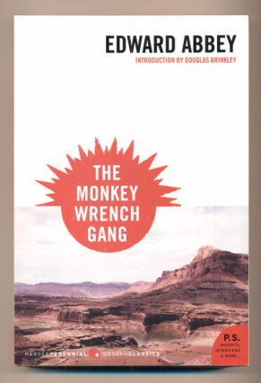 The Monkey Wrench Gang. Edward Abbey