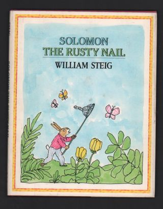 Solomon the Rusty Nail. William Steig