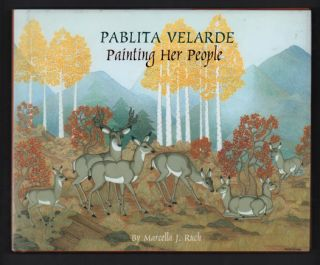 Pablita Velarde: Painting Her People. Marcella J. Ruch