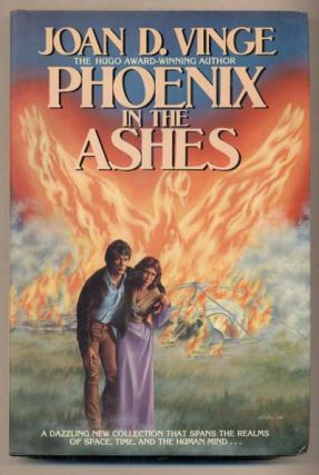 Phoenix in the Ashes. Joan D. Vinge