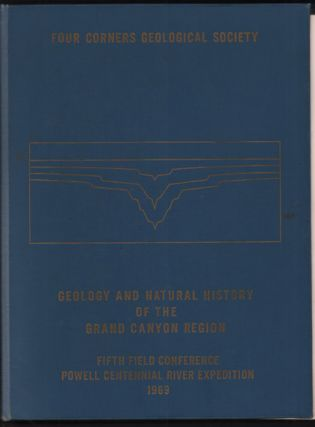 Geology and Natural History of the Fifth Field Conference Powell Centennial River Expedition...