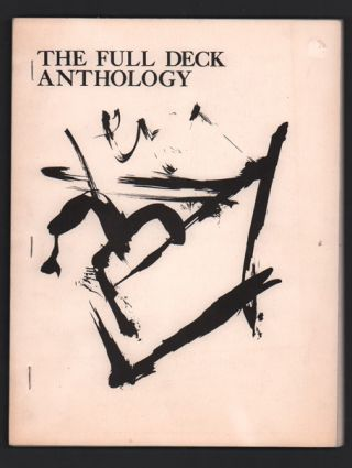 The Full Deck Anthology (Poetry 1959-1981). William S. Burroughs, Tom Weigel