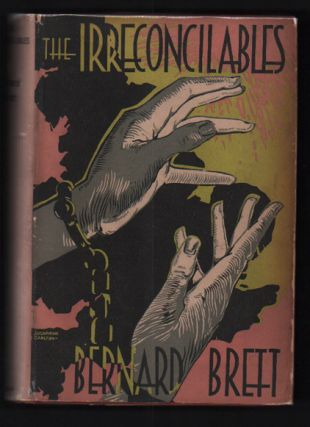 The Irreconcilables. Bernard Brett